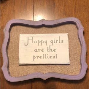 "Other - ""Happy girls are the prettiest"" wall decor"